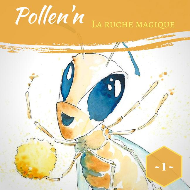 Ruche, Magique, Bastien, Apithérapie, Pollen'n, Pollen, cire, Propolis, Gelée Royale, Miel,